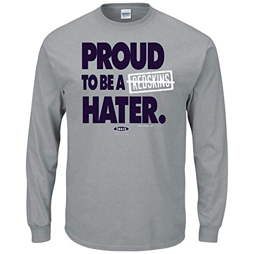 (Dallas Football Fans. Proud to be a Redskins Hater Gray T Shirt (Sm-5X) (Long Sleeve)