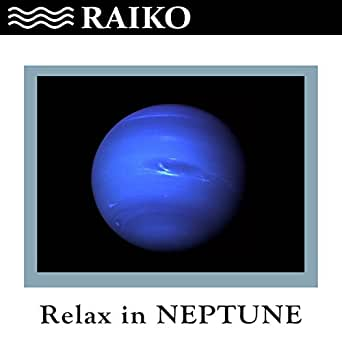 Neptune Raiko Mp3 Downloads