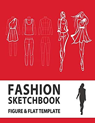 Fashion Sketchbook Figure Flat Template Easily Sketching And Building Your Fashion Design Portfolio With Large Female Croquis Drawing Your Fashion Flats With Flat Template Fashion Flats Drawing Derrick Lance 9781704851013
