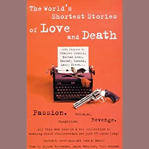 The World's Shortest Stories of Love and Death Audiobook