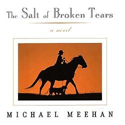 The Salt of Broken Tears