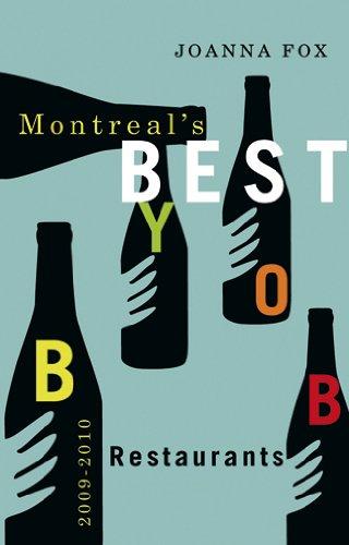 Montreal's Best BYOB Restaurants 2009–2010
