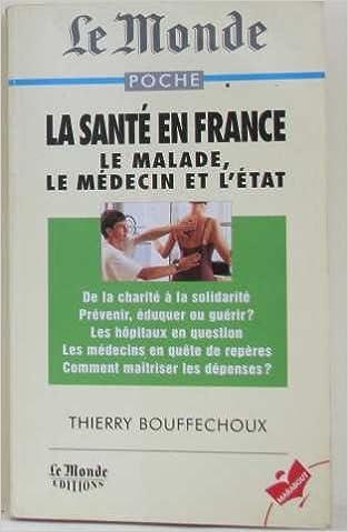 LA SANTE EN FRANCE. Le médecin, le malade et l'Etat pdf epub