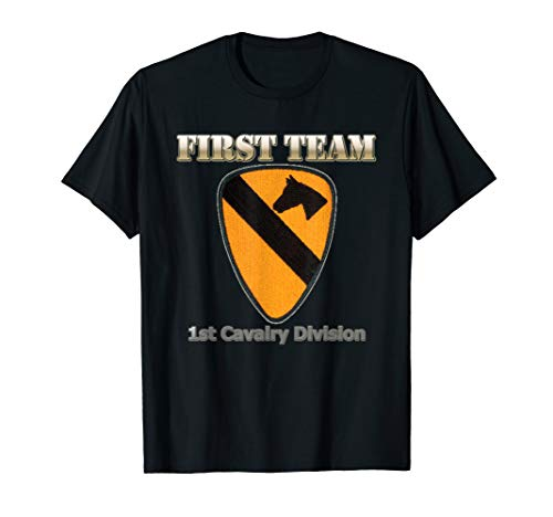 1st Cavalry First Team T-shirt - First Team - for Army Veterans of 1st Cav Div T-shirt