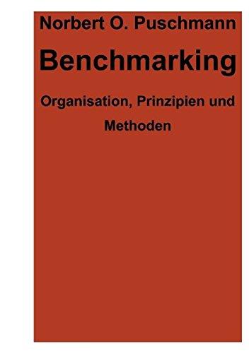 Benchmarking. Organisation, Prinzipien und Methoden (Book on Demand) Taschenbuch – 9. Februar 2000 Norbert O Puschmann Books on Demand 3898112853 13302970