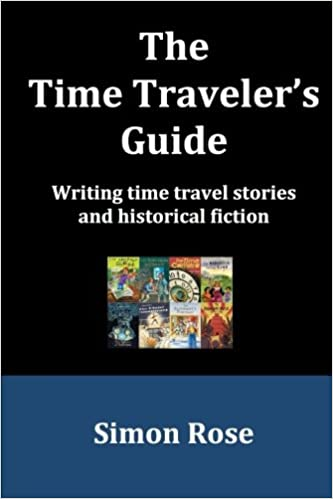 Book The Time Traveler's Guide: Writing time travel stories and historical fiction