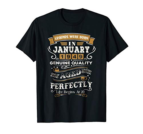 Legends Were Born In January 1949 T Shirt 70th Birthday Gift