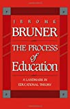 The Process of Education, Jerome Bruner, 0674710010