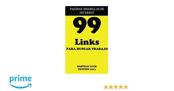 99 Links PARA BUSCAR TRABAJO: Paginas Amarillas de Internet ...