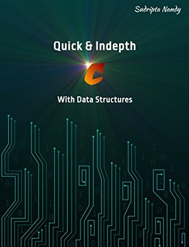 Read Online Quick & Indepth C With Data Structures PDF