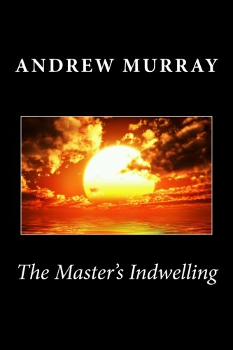 The Master's Indwelling PDF