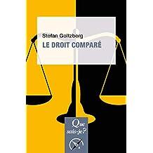 Le droit comparé: « Que sais-je ? » n° 4117 (French Edition)