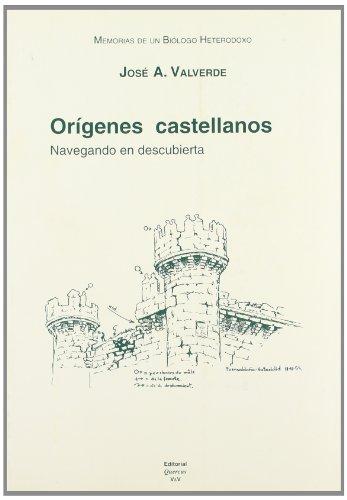 Descargar Libro Memorias De Un Biólogo Heterodoxo. Tomo I. Orígenes Castellanos: Navegando En Descubierta José Antonio Valverde