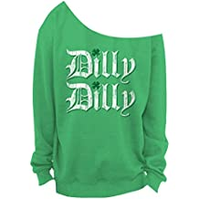 Vintage Fly Dilly Dilly Ladies ST Patrick's Day Slouchy Sweatshirt