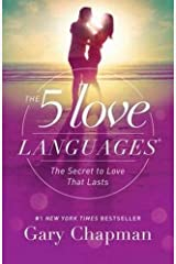 The 5 Love Languages: The Secret to Love that Lasts Paperback