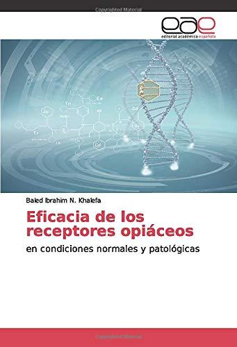Eficacia de los receptores opiáceos: en condiciones normales ...