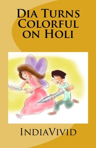 Dia Turns Colorful on Holi pdf epub