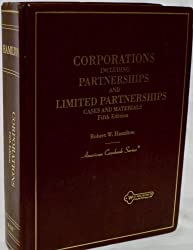 Cases and Materials on Corporations: Including Partnerships and Limited Partnerships (American Casebook)