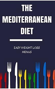 Mediterranean Diet Weight Loss Menus by [Nutrition, Easyhealth]