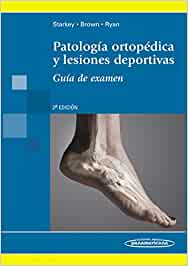 Patología ortopédica y lesiones deportivas: Guía de examen