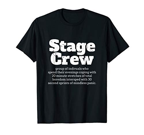 (Stage Crew Tshirt Theatre Tech Theater Drama Theater T Shirt )