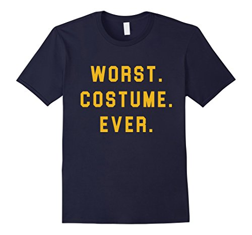 Mens Halloween Worst Costume Ever Funny T-Shirt 2XL Navy (The Worst Halloween Costumes 2017)