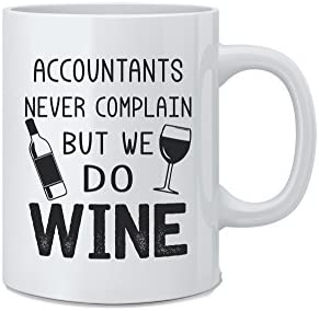Accountants Never Complain But Wine product image