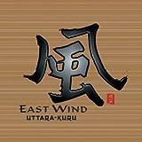East Wind by Uttara Kuru (1999-08-24)