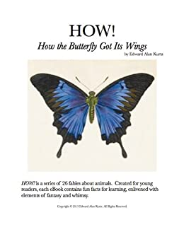HOW! How the Butterfly Got Its Wings