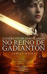 O Exército de Ethy e Aman no Reino de Gadianton