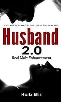 Husband 2.0: Real Male Enhancement by [Ellis, Herb]
