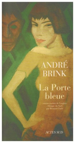 La Porte bleue - André Brink