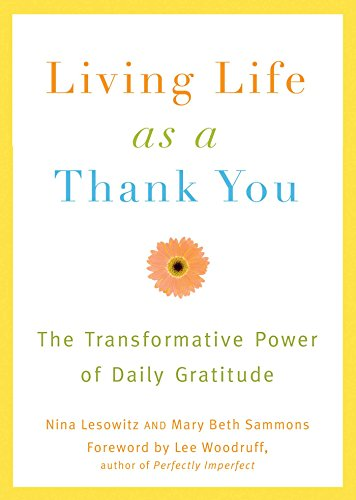 Living Life as a Thank You: The Transformative Power of Daily Gratitude cover