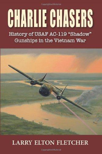 Charlie Chasers: History of USAF AC-119 pdf epub