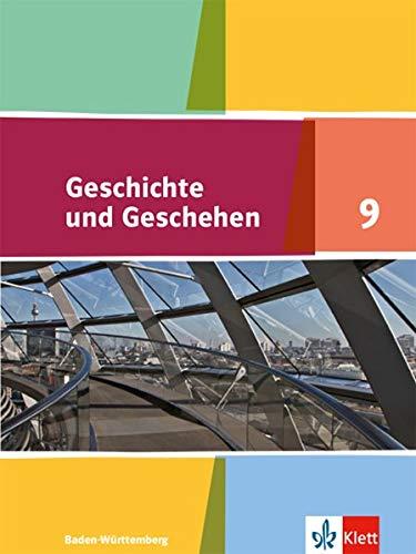 Geschichte Und Geschehen 9. Ausgabe Baden Württemberg Gymnasium  Schülerbuch Klasse 9  Geschichte Und Geschehen. Sekundarstufe I