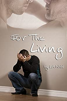 For The Living by [Witt, L.A.]