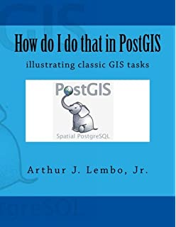 PostGIS in Action: Regina Obe, Leo Hsu, Paul Ramsey
