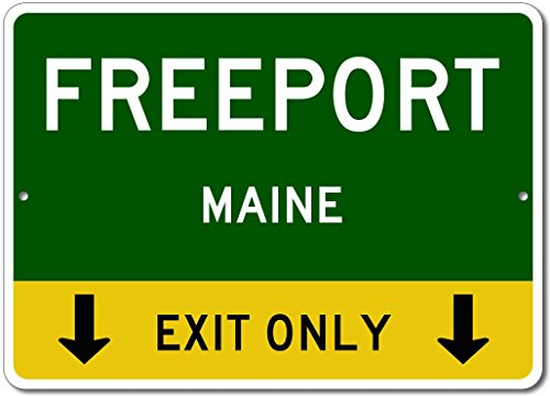 FREEPORT, MAINE This Exit Only - Custom Aluminum US City State Sign - - Maine Shops Freeport
