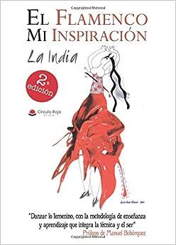 El Flamenco Mi Inspiración por María Virginia La India epub