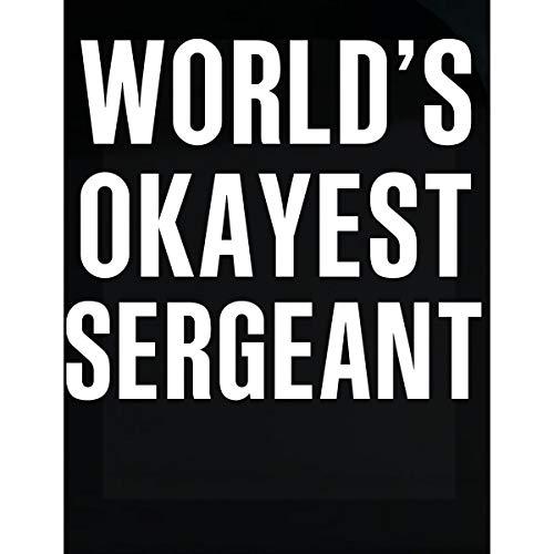 Inked Creatively World's Okayest Sergeant Funny Gift - Sticker
