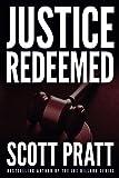 img - for Justice Redeemed (Darren Street) book / textbook / text book