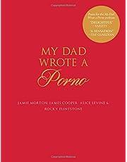 My Dad Wrote a Porno