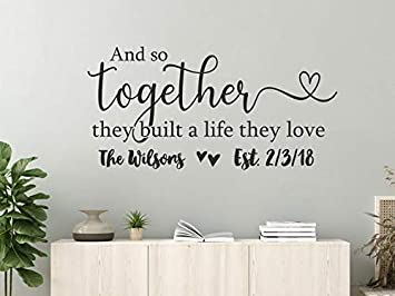 Personalized Decal Wedding Gift And So Together They Built A Life They Loved Decal Vinyl Wall Decor 38x76cm Baby