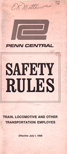 (Safety Rules Train, Locomotive and Other Transportation Employes)
