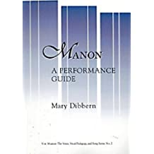 Manon: A Performance Guide