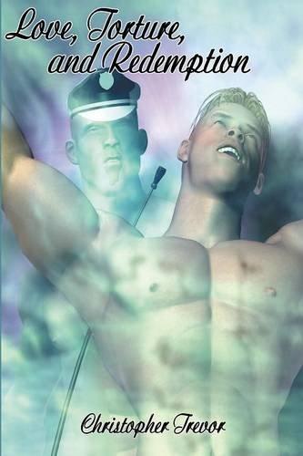 Read Online Love, Torture and Redemption (A Boner Book) PDF