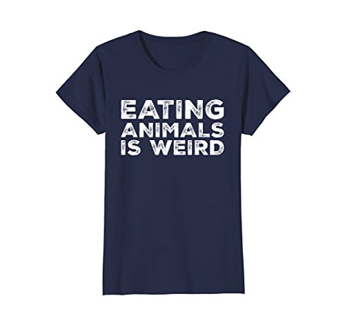 Womens Eating Animals Is Weird T-Shirt - Vegan Vegetarian Funny Tee Large - Funny Holidays And Weird