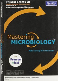 MasteringMicrobiology with Pearson EText Student Access Kit for Microbiology with Diseases by Body System (ME Component)