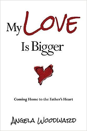 Ebooks gratuits télécharger le format epub My Love Is Bigger: Coming Home to the Father's Heart en français PDF CHM ePub 0990721752