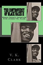 The Controversy of Black Nazis II (Powerwolf Publications) (Volume 1)